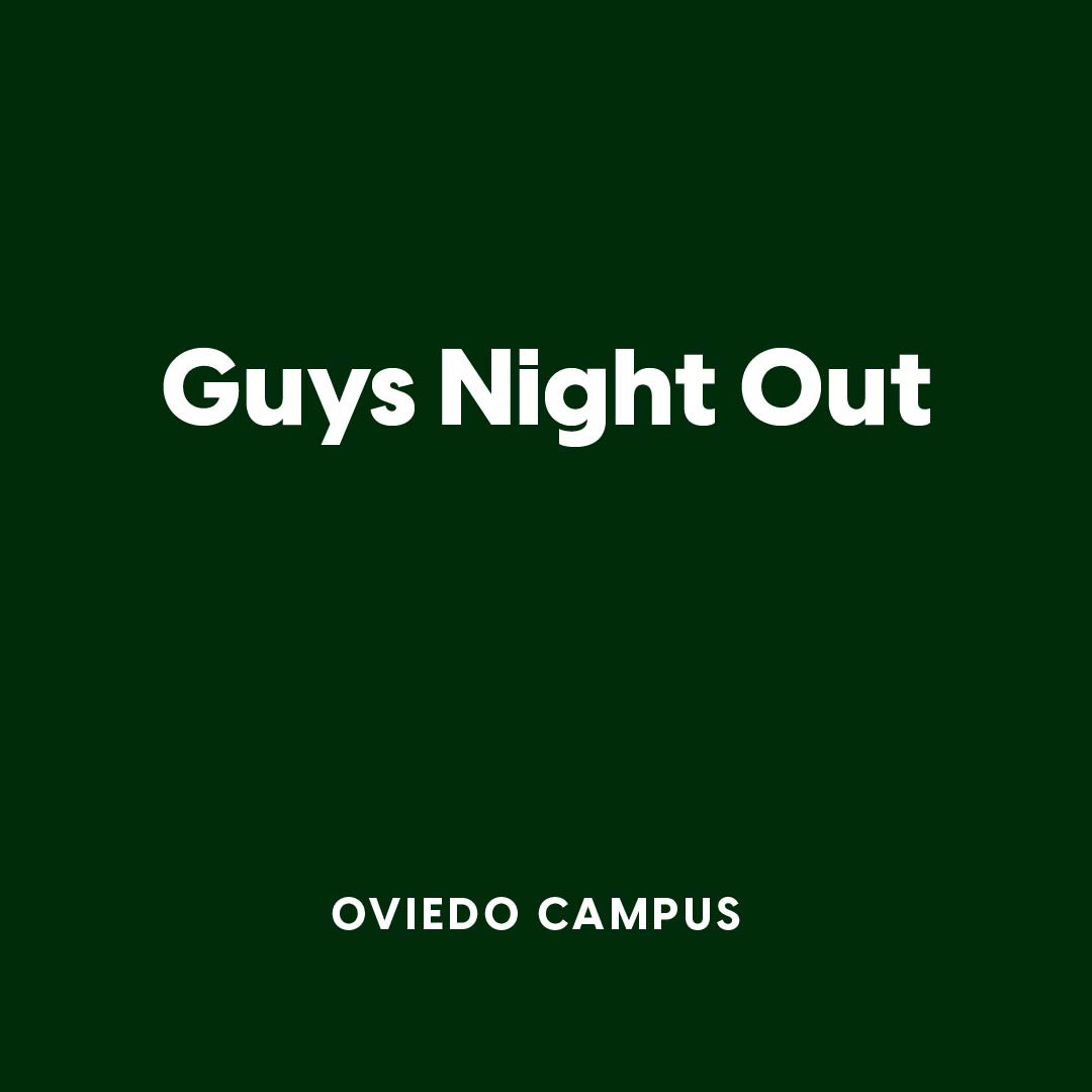 Oviedo:  Guys Night Out