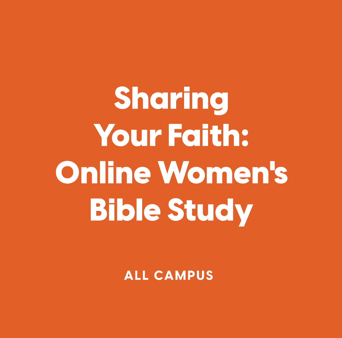 Online Women's Bible Study:  Sharing Your Faith