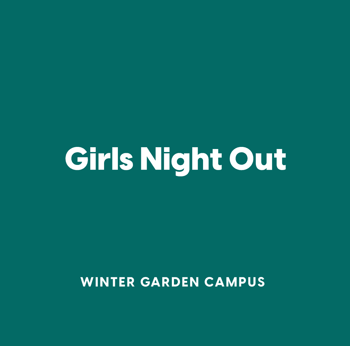 Winter Garden Girls Night Out