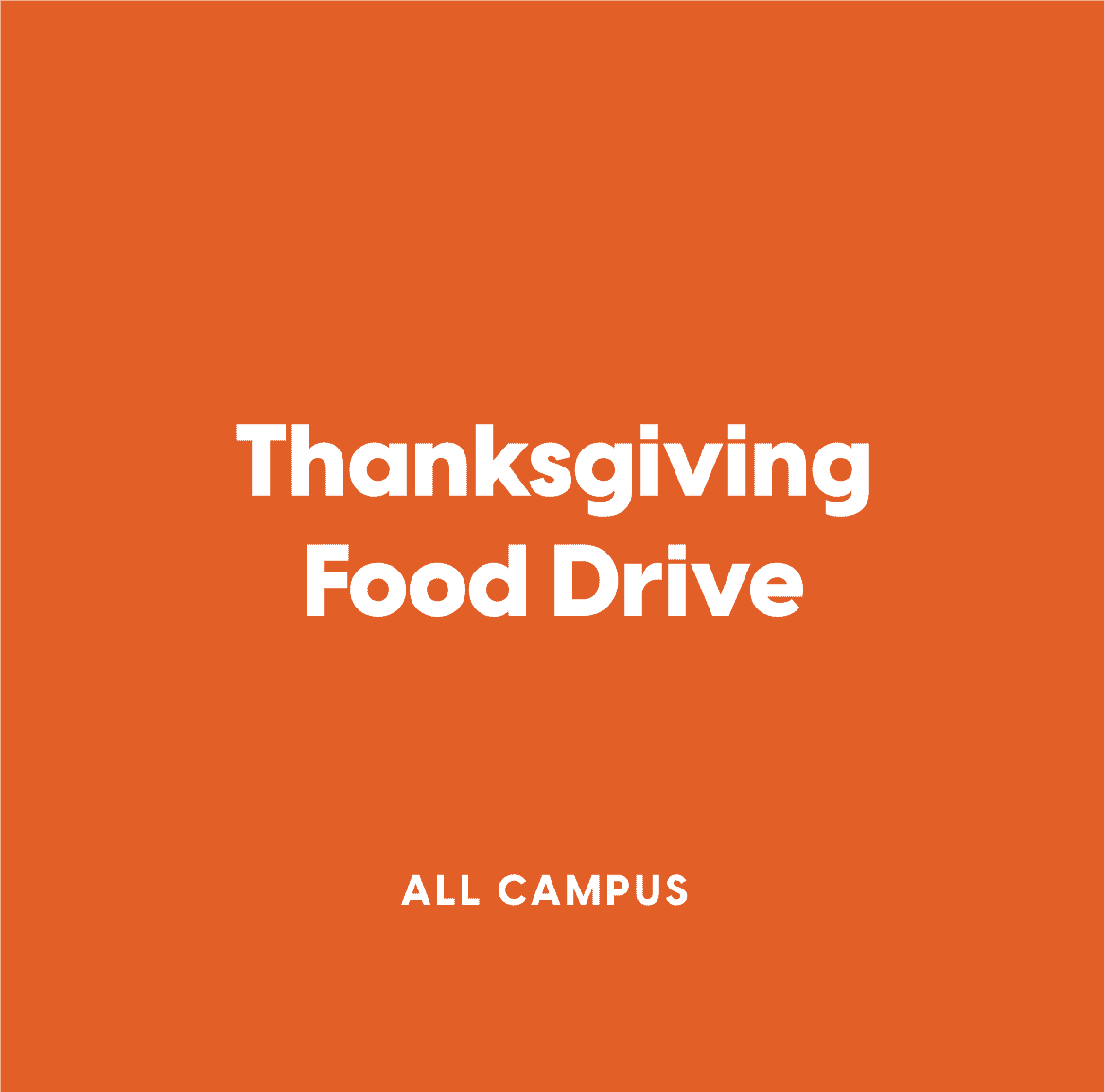 All-Campus Thanksgiving Food Drive