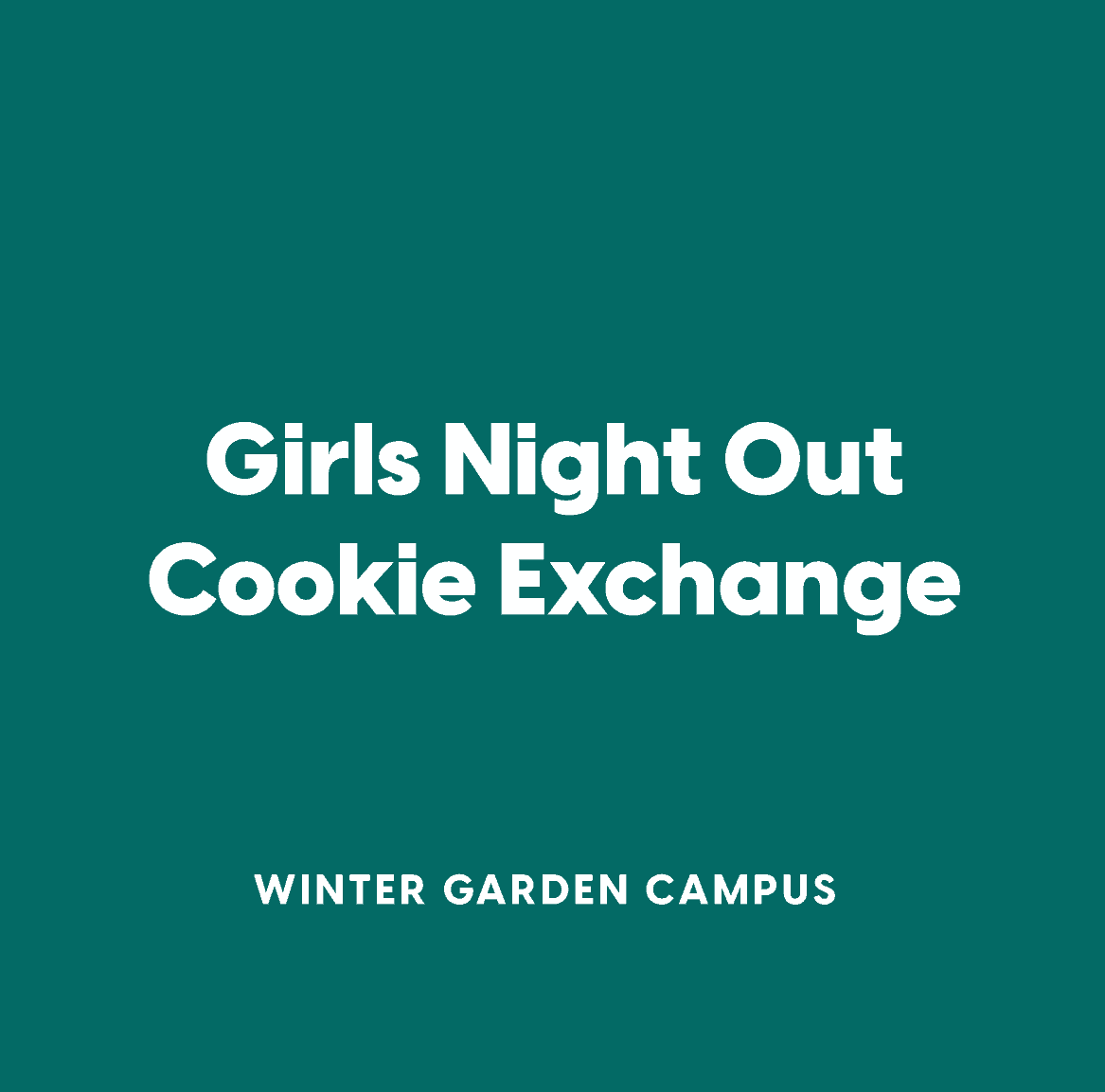 Winter Garden Girls Night Out Cookie Exchange