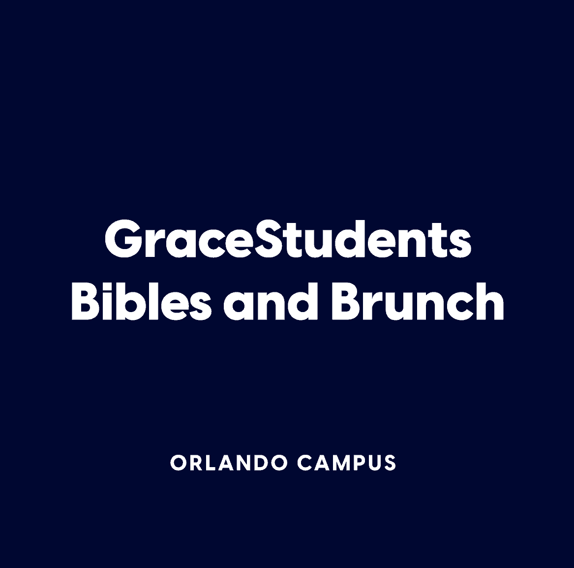 GraceStudents Bible and Brunch