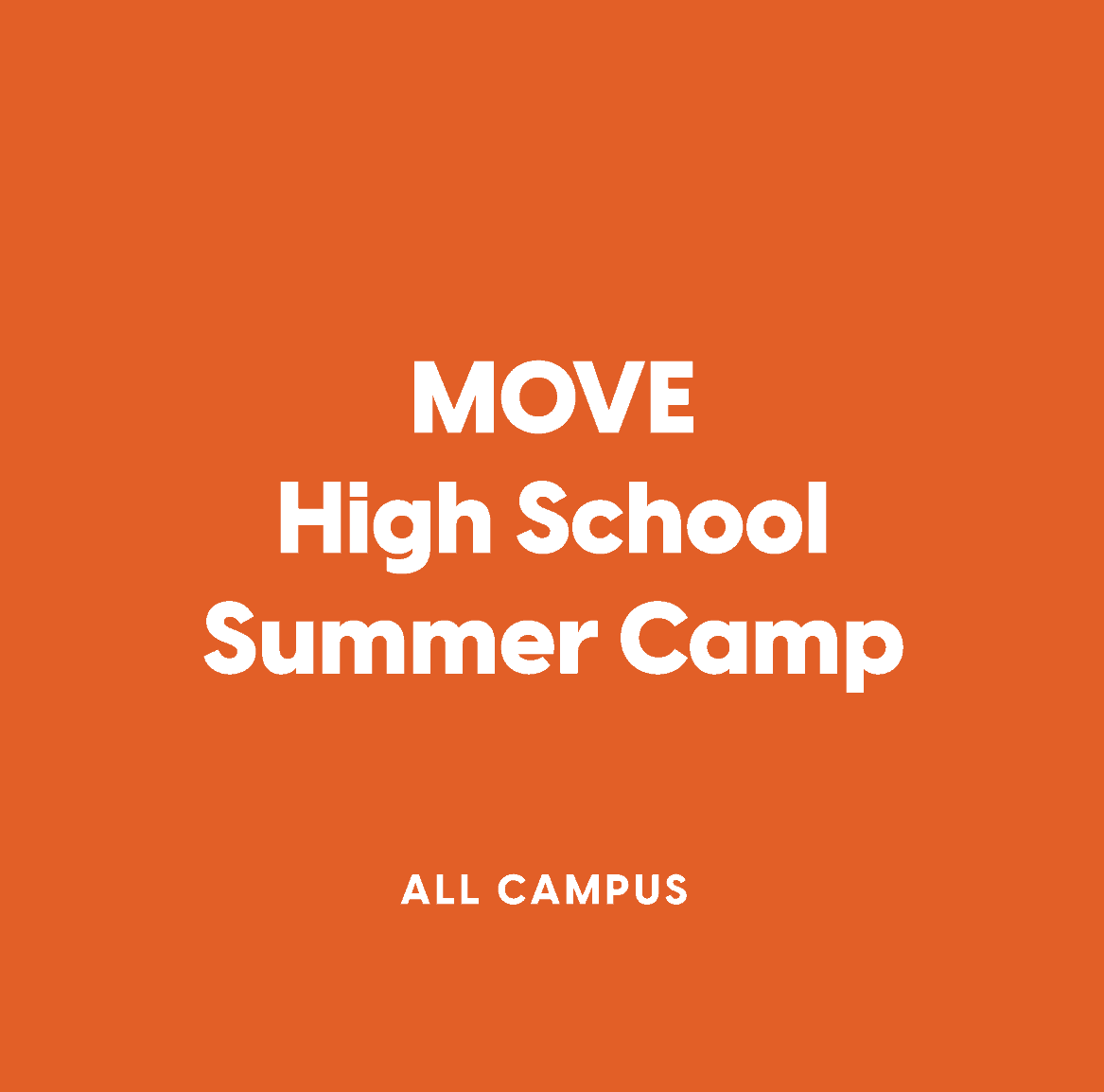 All-Campus MOVE High School Summer Camp
