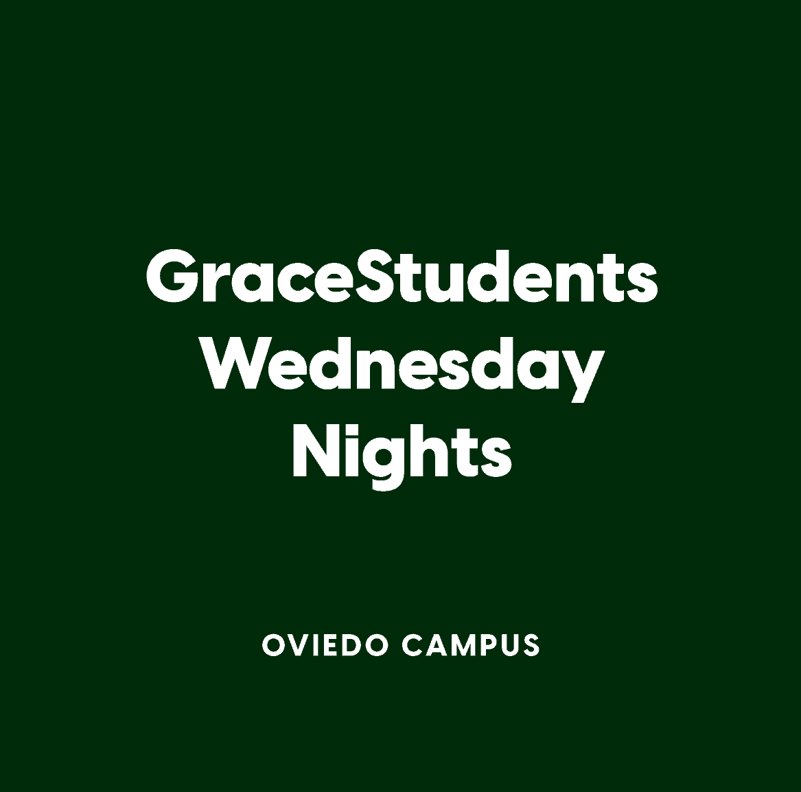 Oviedo GraceStudents Wednesday Nights
