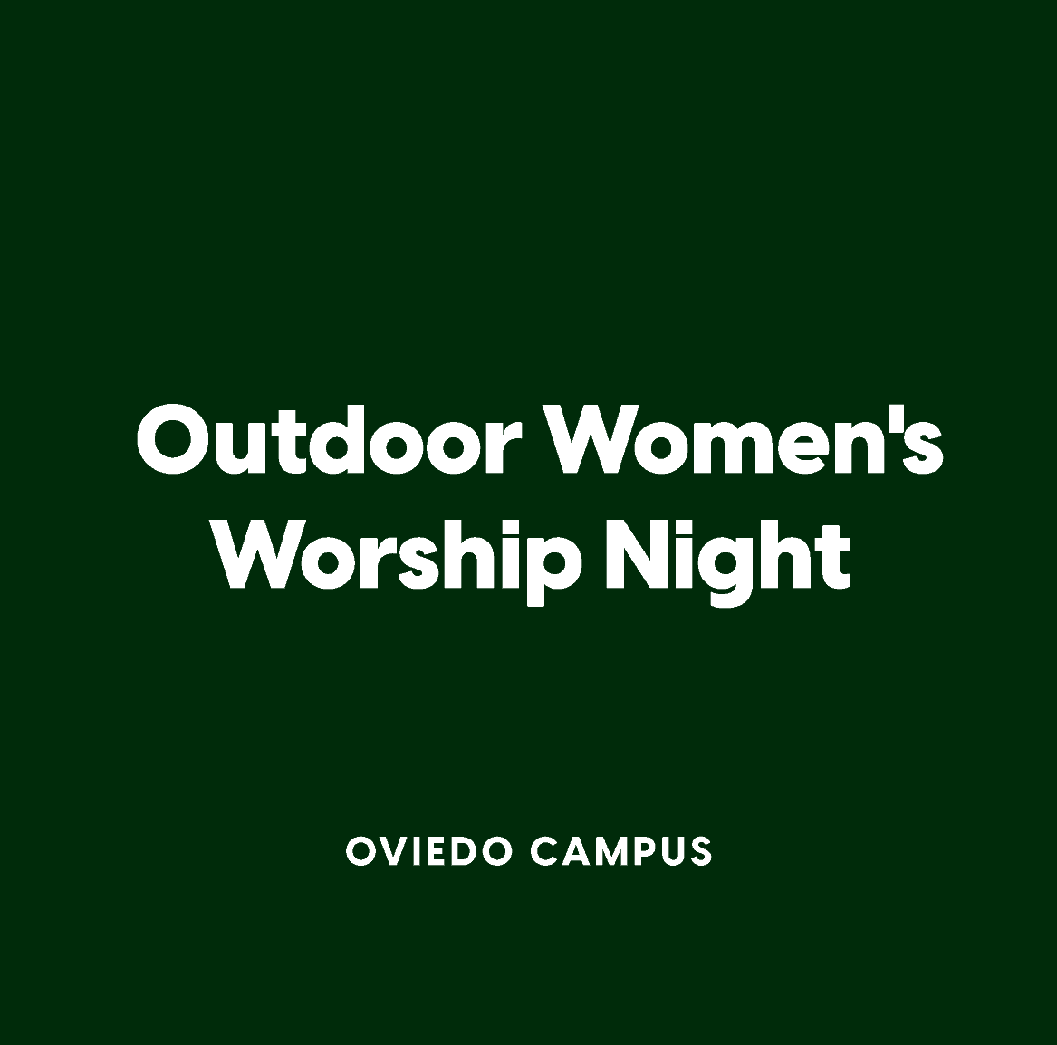 Oviedo Women's Outdoor Worship Night