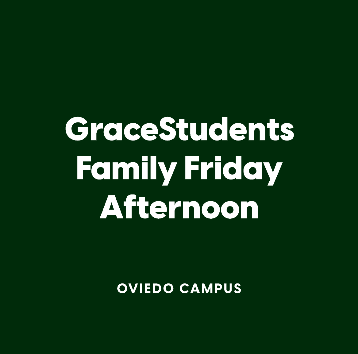 Oviedo GraceStudents Family Friday Afternoon