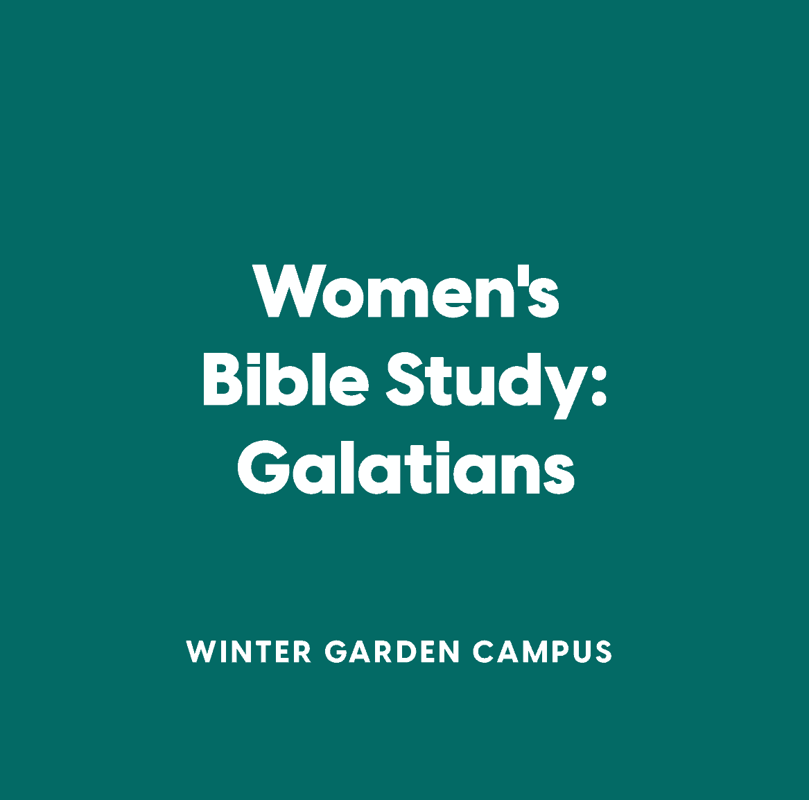 Winter Garden Women's Bible Study:  Galatians