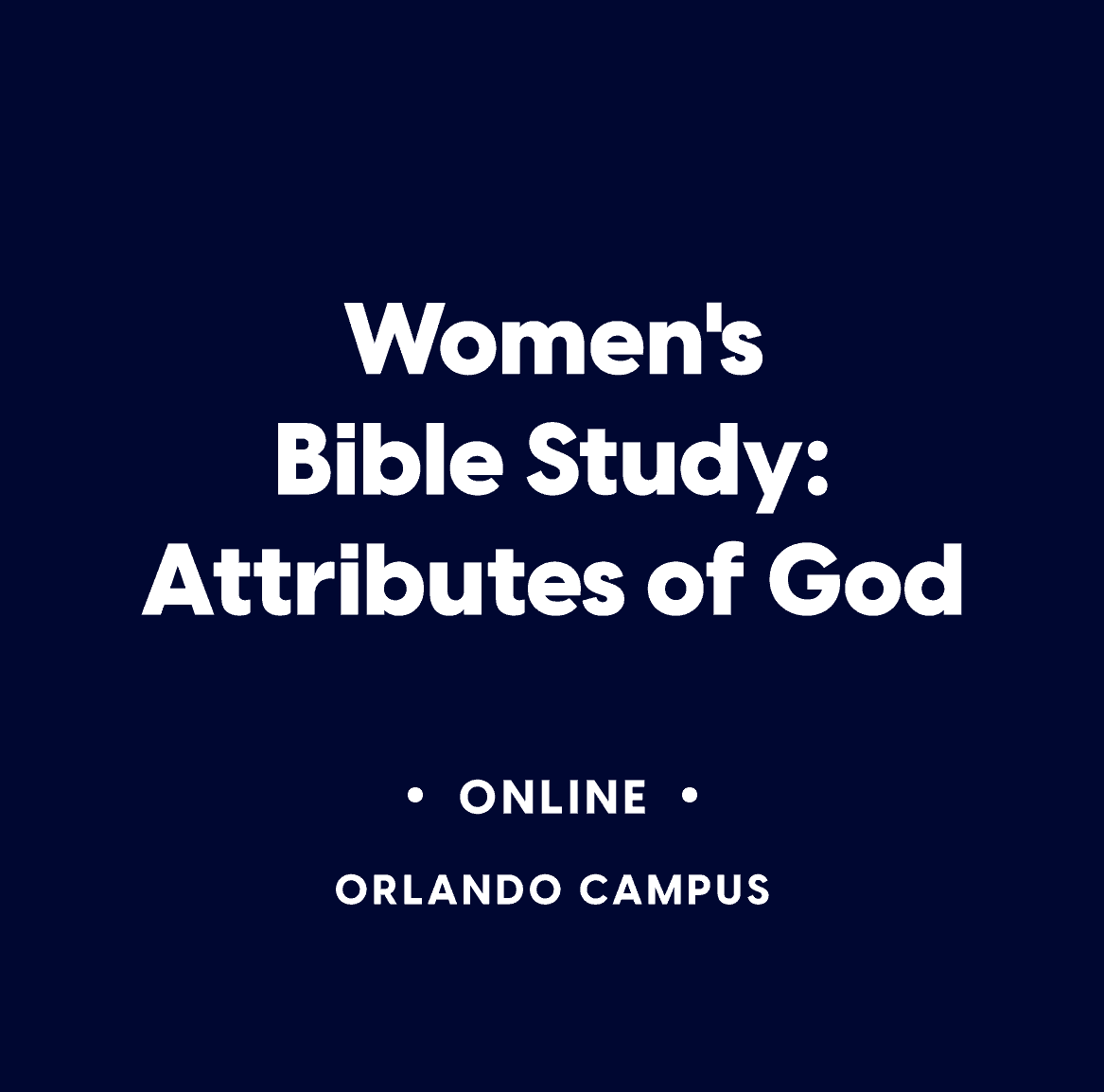 Women's Online Bible Study:  Attributes of God
