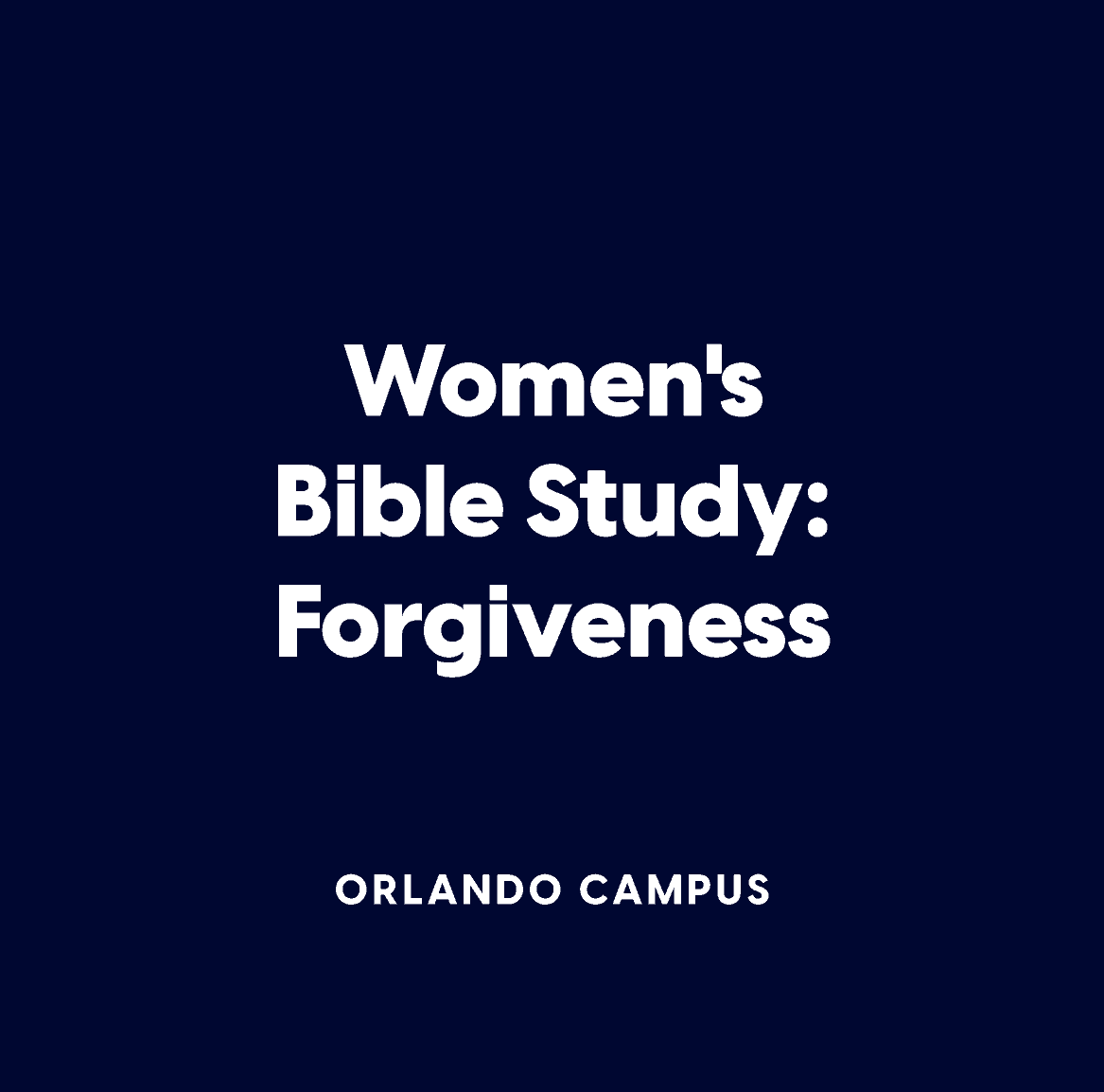 Women's Bible Study:  Forgiveness