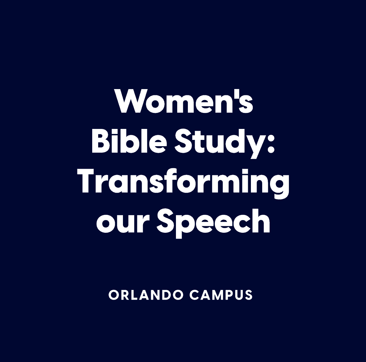 Women's Bible Study:  Transforming our Speech