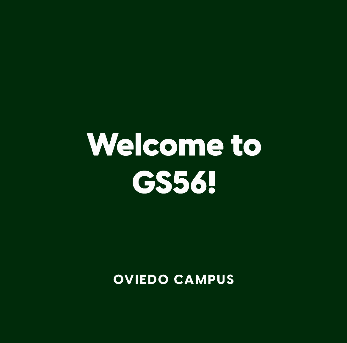 Oviedo Welcome to GS56!