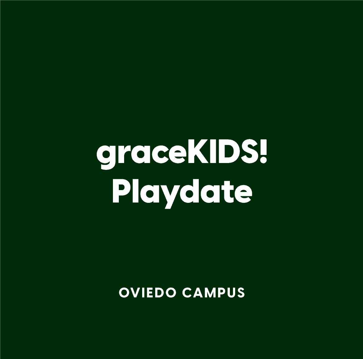 Oviedo graceKIDS! Playdate